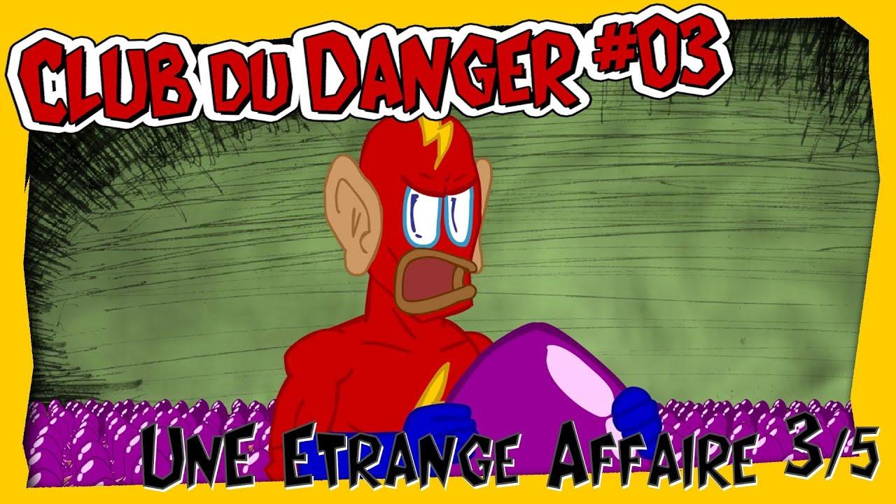 Club du Danger Image video 03